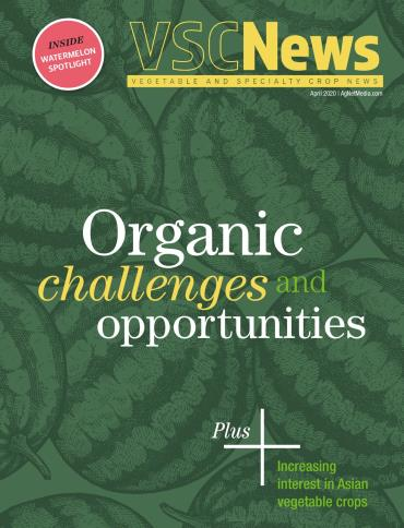 Vegetable & Specialty Crop News magazine